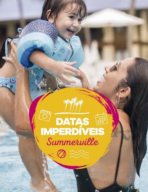 Datas Imperdíveis no Summerville!